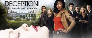 "DECEPTION: From the sneak peeks on TV, the show is a cross between ""Veronica Mars"" and ""Revenge."""